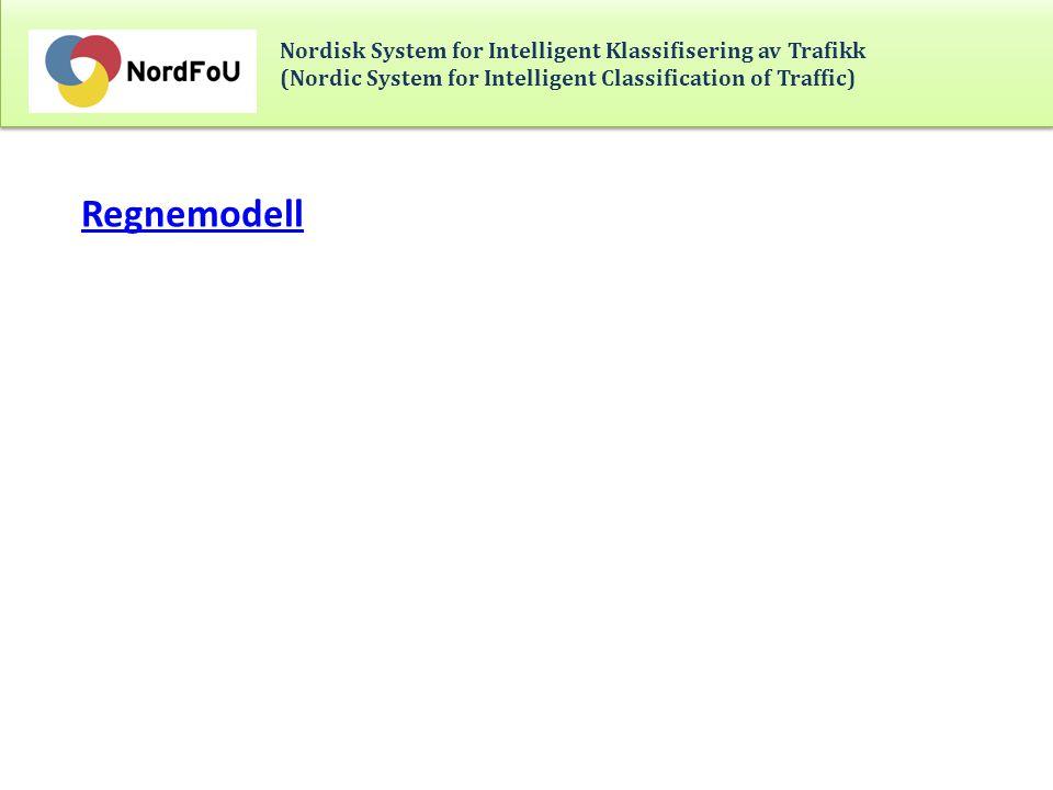Nordisk System for Intelligent Klassifisering av Trafikk (Nordic System for Intelligent Classification of Traffic) Årsavregning Budget enligt Projektplan Prognos exkl investeringar o tillegsmedler Fordelings- nøkkel 2 Fördelning 2 Sverige65 000104 89039 8900,5221 819 Norge95 000122 90027 9000,3615 261 Danmark65 00073 9968 9960,124 921 Finland65 00023 000-42 0000 Totalt290 000324 78676 786142 000