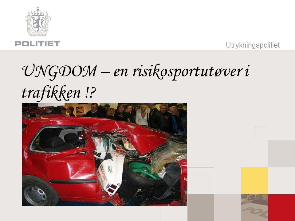 Utrykningspolitiet UNGDOM – en risikosportutøver i trafikken !?