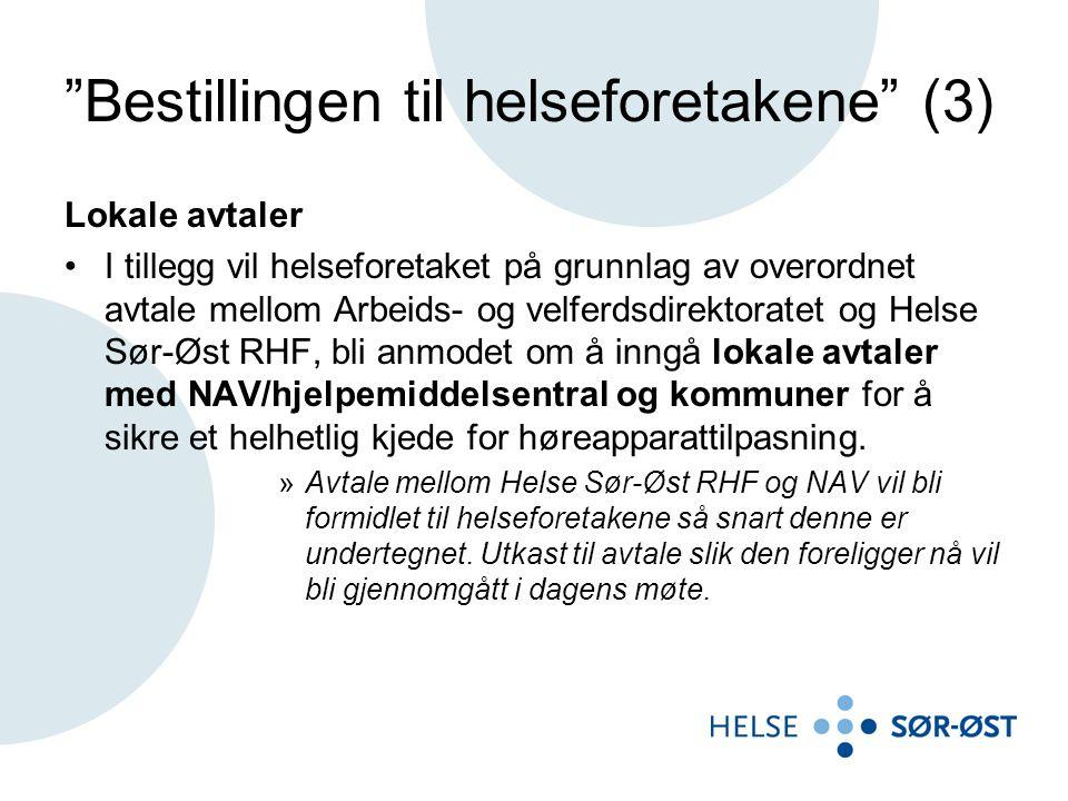 Bestillingen til helseforetakene (4) For å sikre hensiktsmessig oppgavefordeling mellom helseforetakenes ØNH-avdelinger og avtalespesialistene ber Helse Sør-Øst RHF om at helseforetaket også foreslår lokale modeller for en tettere faglig dialog med avtalespesialistene innen sykehusområdet- /opptaksområdet og at det foreslås hensiktsmessig innhold i et slikt faglig samarbeid.