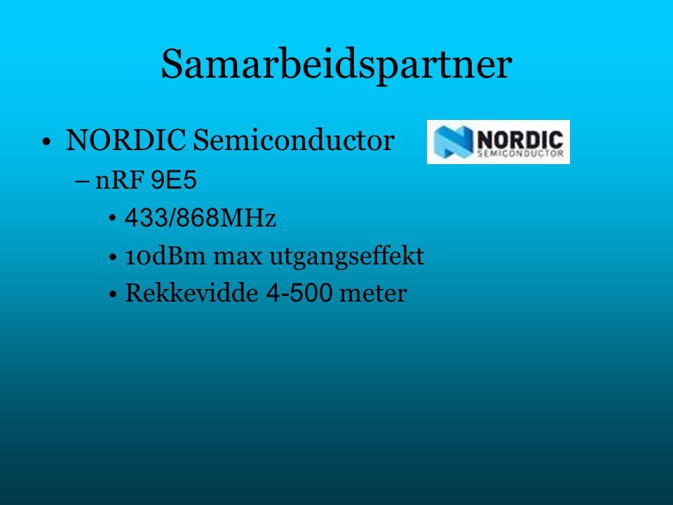 Samarbeidspartner NORDIC Semiconductor –nRF 9E5 433/868 MHz 10dBm max utgangseffekt Rekkevidde 4-500 meter