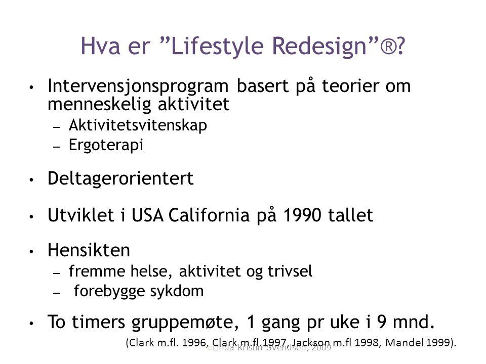 """Hva er """"Lifestyle Redesign""""®? Intervensjonsprogram basert på teorier om menneskelig aktivitet – Aktivitetsvitenskap – Ergoterapi Deltagerorientert Utv"""