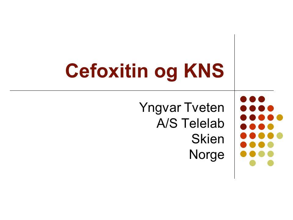 Cefoxitin 10 ug / ISA PCR +- Cefoxitin- 10 ug R+I12052172 S056 120108228 Sensitivitet:100%Spesifisitet:51,9% PPV:69,8%NPV: 100%