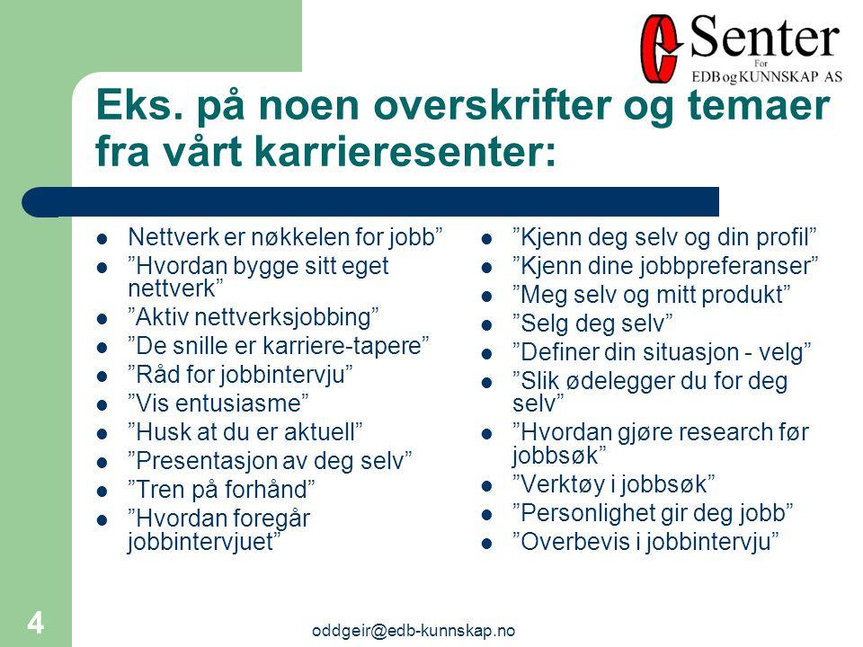 oddgeir@edb-kunnskap.no 4 Eks.