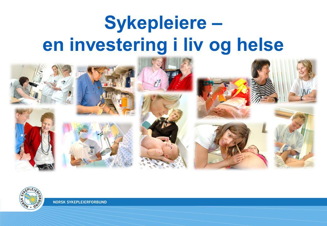 Sykepleiere – en investering i liv og helse