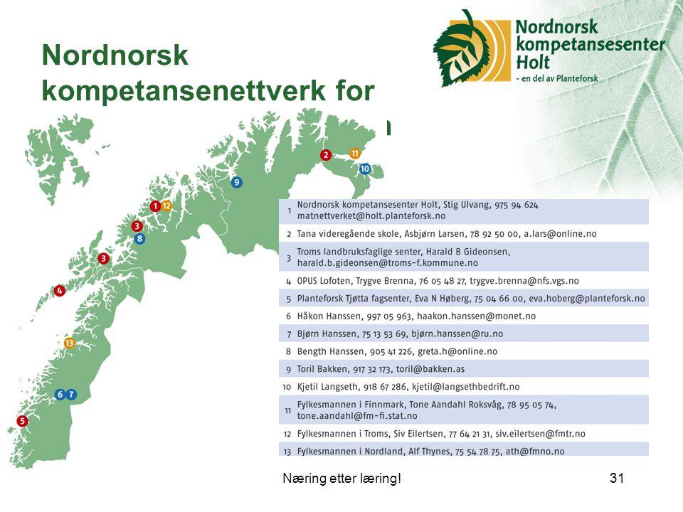 Næring etter læring!31 Nordnorsk kompetansenettverk for småskala matproduksjon