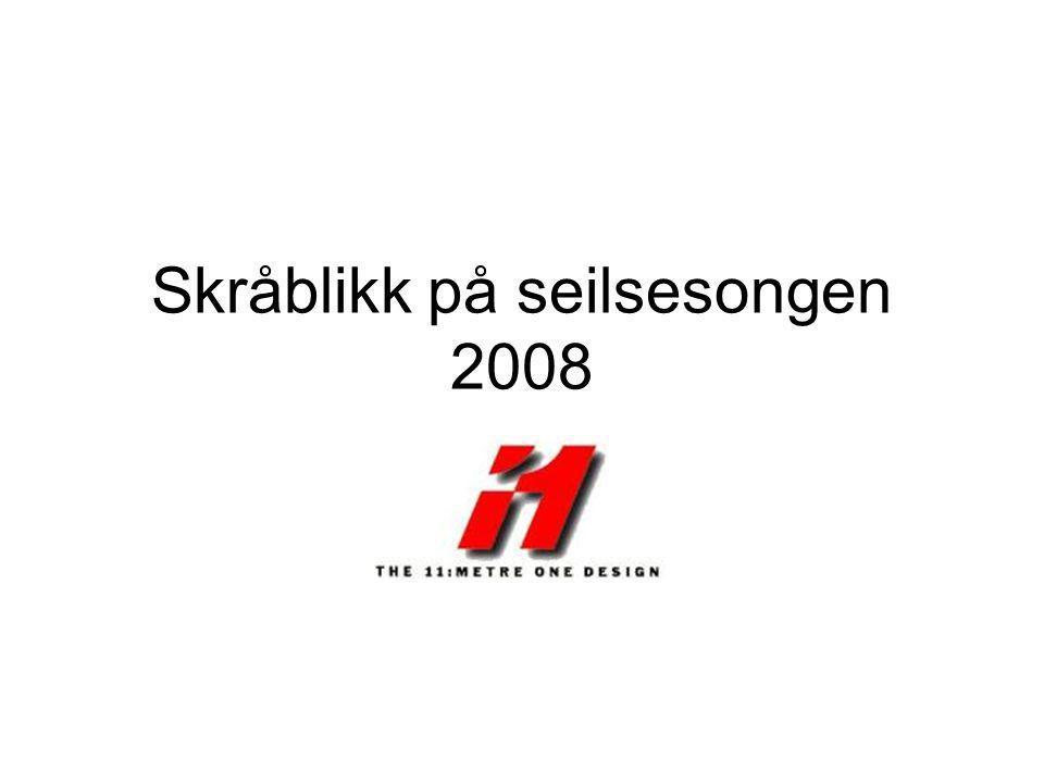 Skråblikk på seilsesongen 2008