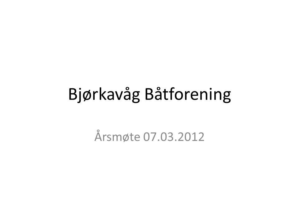 Bjørkavåg Båtforening Årsmøte 07.03.2012