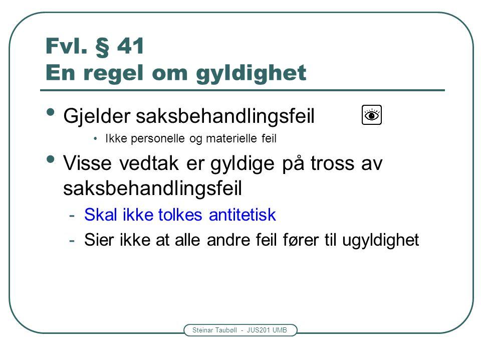 Steinar Taubøll - JUS201 UMB Fvl.