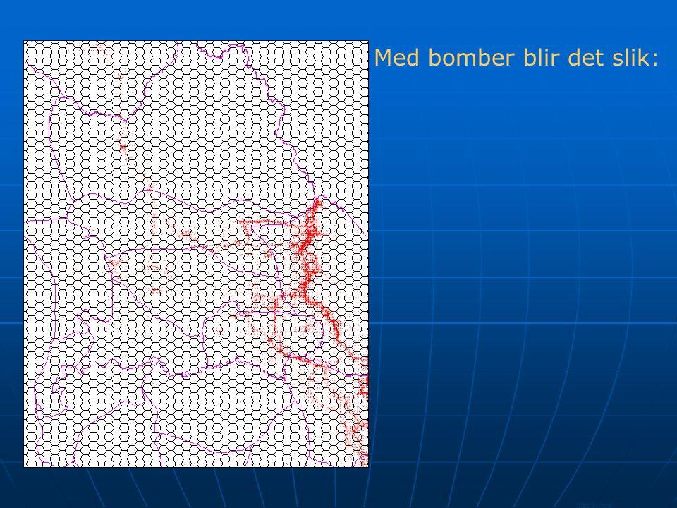 Med bomber blir det slik: Med bomber