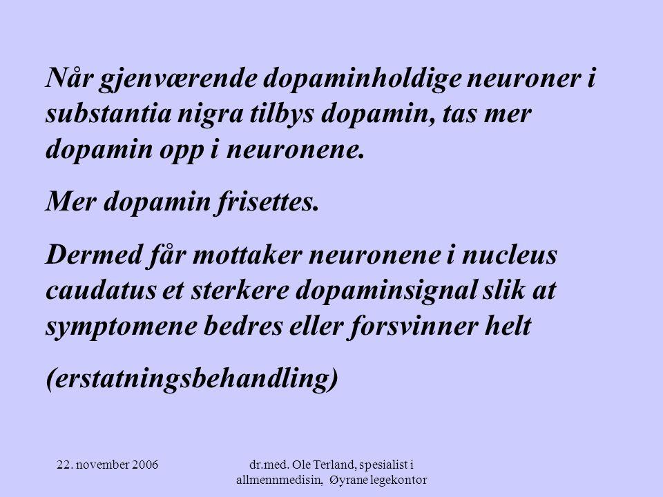 22. november 2006dr.med. Ole Terland, spesialist i allmennmedisin, Øyrane legekontor 100 år Normal aldring Grense for Parkinson Kontinuerlig tap av do