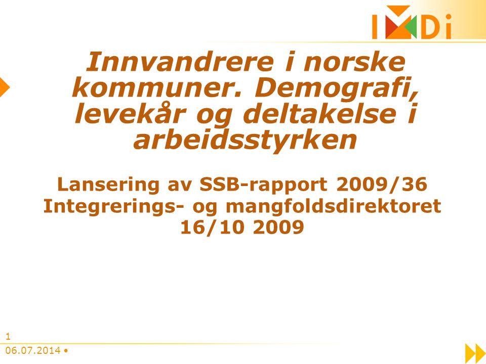 06.07.2014 1 Innvandrere i norske kommuner.