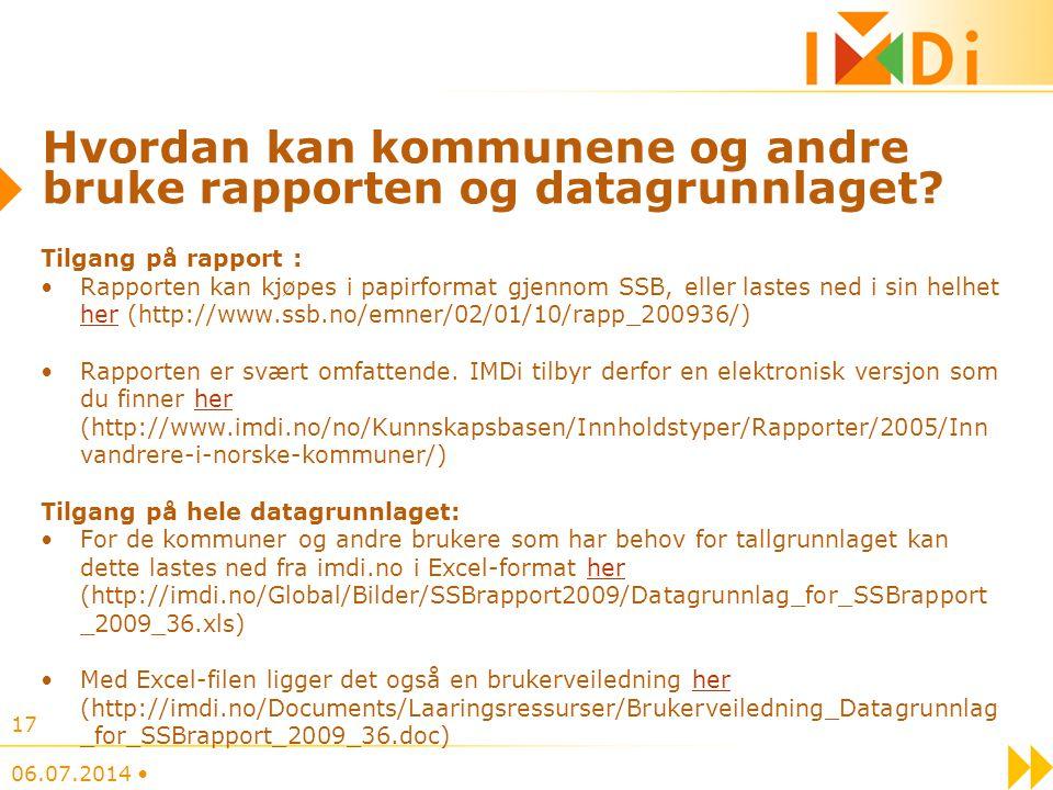Hvordan kan kommunene og andre bruke rapporten og datagrunnlaget? Tilgang på rapport : Rapporten kan kjøpes i papirformat gjennom SSB, eller lastes ne