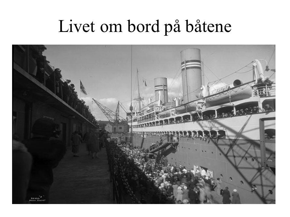 Livet om bord på båtene