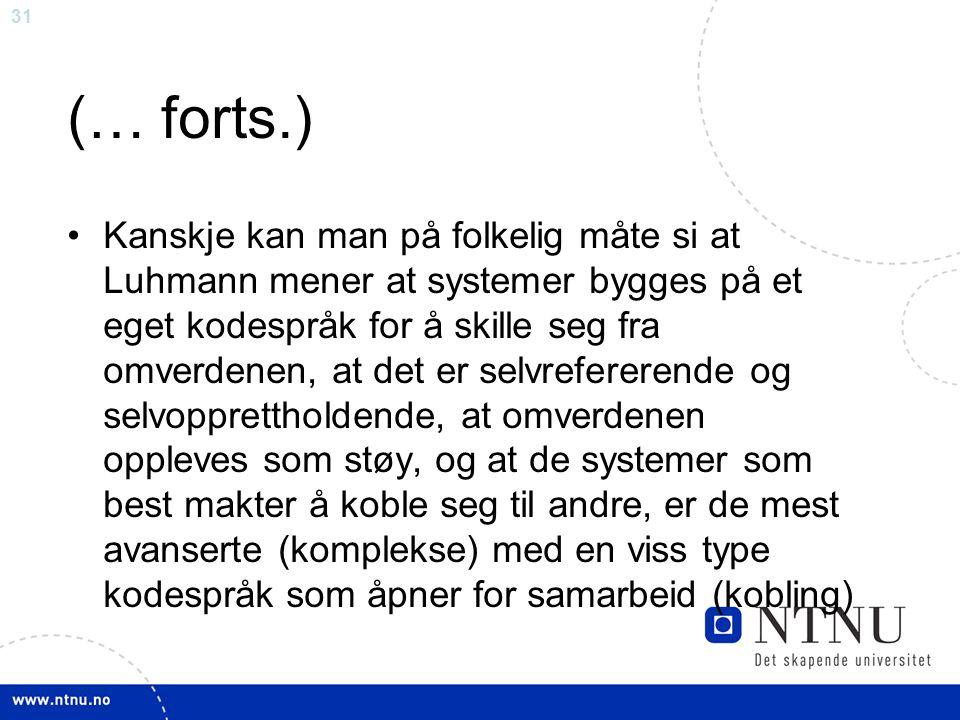 32 Madsens inndeling av barnehager Østerskultur Brobyggerkultur Nettverkskultur