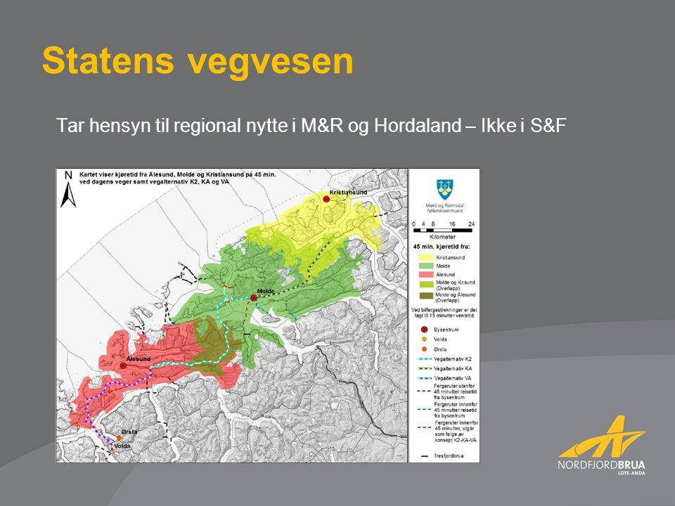 Tar hensyn til regional nytte i M&R og Hordaland – Ikke i S&F Statens vegvesen