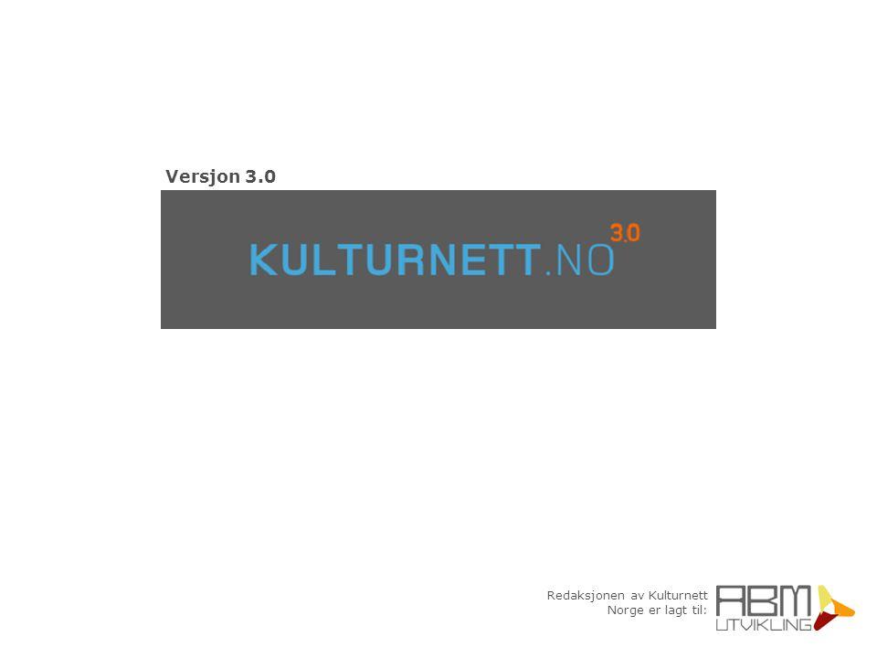 Redaksjonen av Kulturnett Norge er lagt til: Versjon 3.0