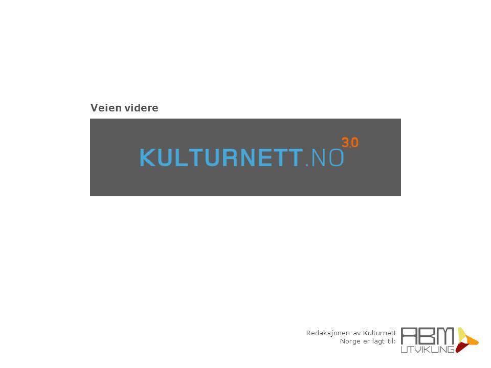 Redaksjonen av Kulturnett Norge er lagt til: Veien videre