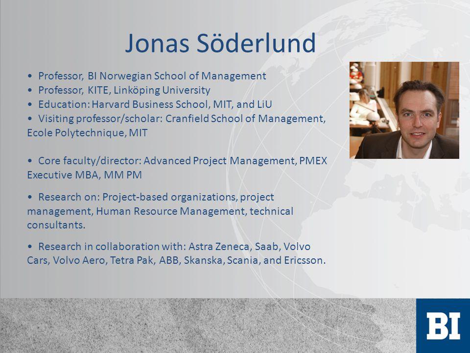 Professor, BI Norwegian School of Management Professor, KITE, Linköping University Education: Harvard Business School, MIT, and LiU Visiting professor
