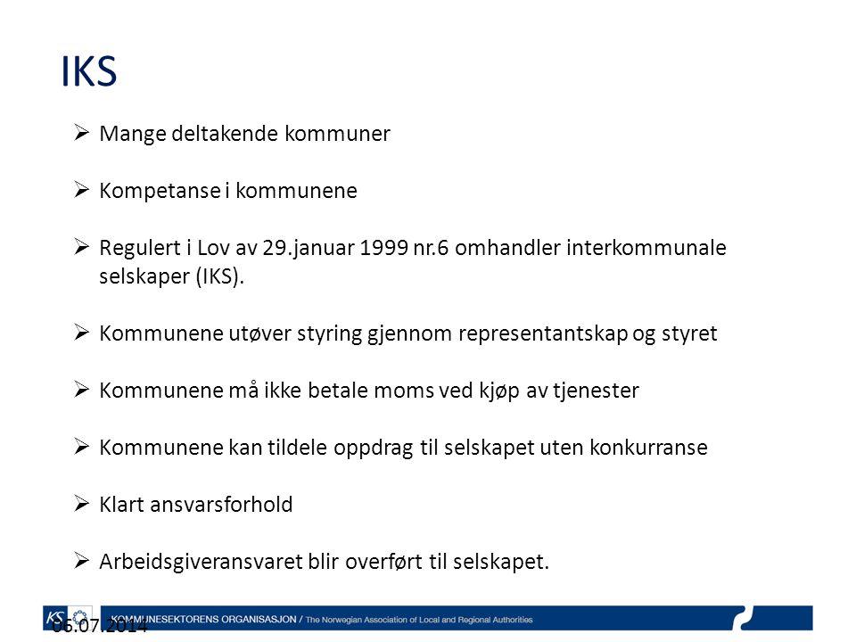 IKS 06.07.2014  Mange deltakende kommuner  Kompetanse i kommunene  Regulert i Lov av 29.januar 1999 nr.6 omhandler interkommunale selskaper (IKS).