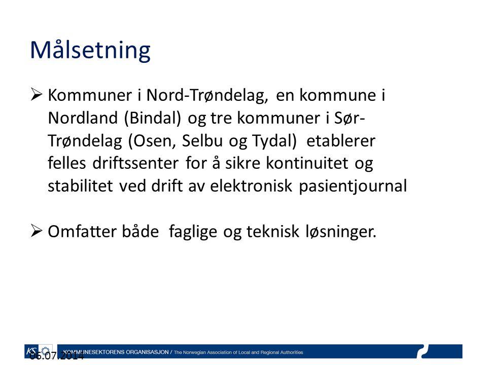 Målsetning 06.07.2014  Kommuner i Nord-Trøndelag, en kommune i Nordland (Bindal) og tre kommuner i Sør- Trøndelag (Osen, Selbu og Tydal) etablerer felles driftssenter for å sikre kontinuitet og stabilitet ved drift av elektronisk pasientjournal  Omfatter både faglige og teknisk løsninger.