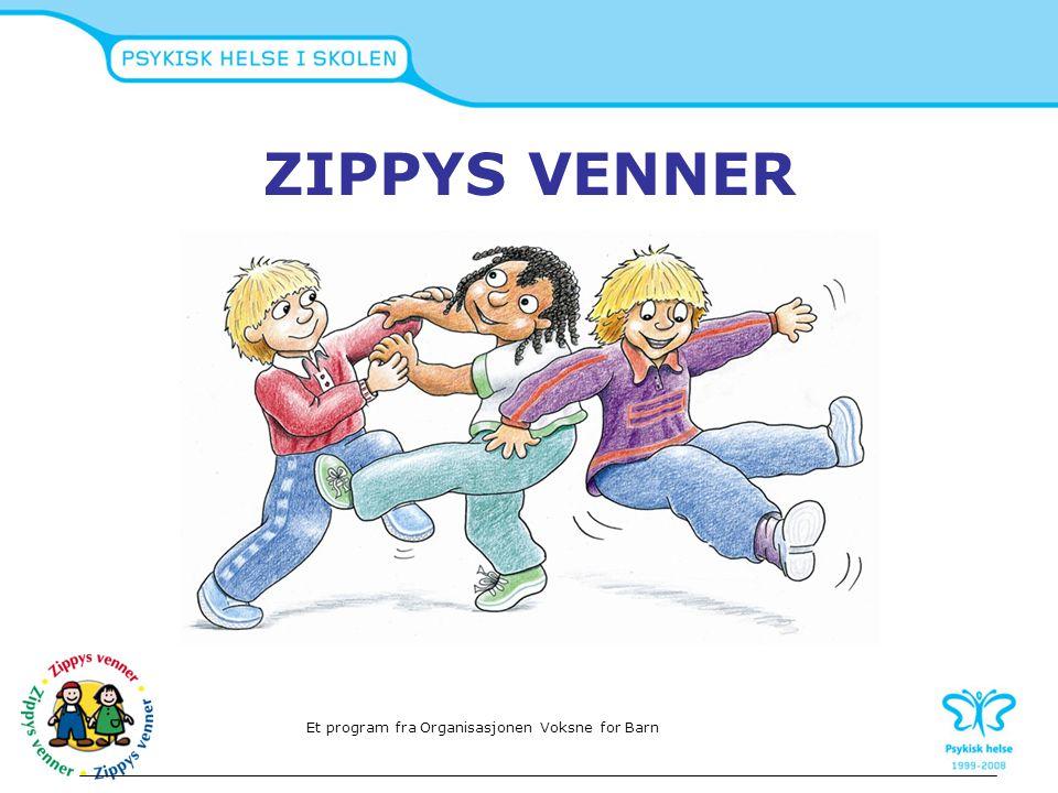 Innhold i timene Aktiviteten i timene varierer mellom historien om Zippy -tegning -rollespill -øvelser -lek -samtale Et program fra Organisasjonen Voksne for Barn