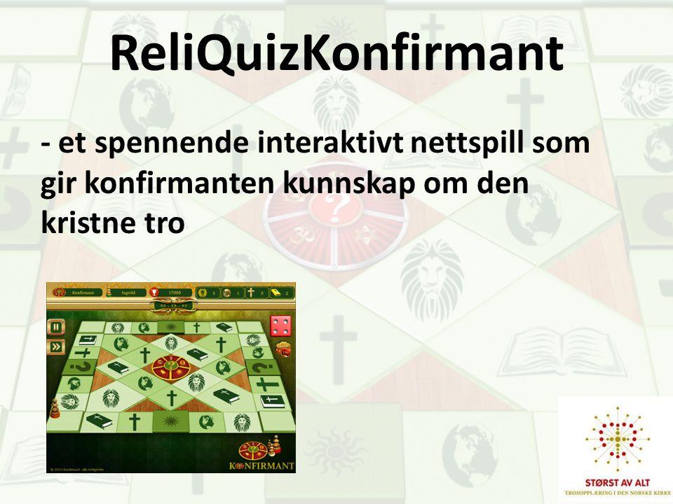 ReliQuizKonfirmant - et spennende interaktivt nettspill som gir konfirmanten kunnskap om den kristne tro