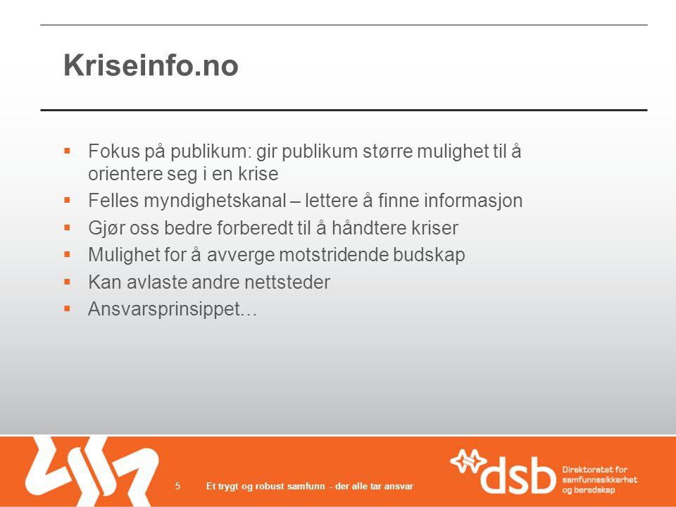 Hendelse Myndigheter Media Publikum Ønsket informasjonsflyt: 16