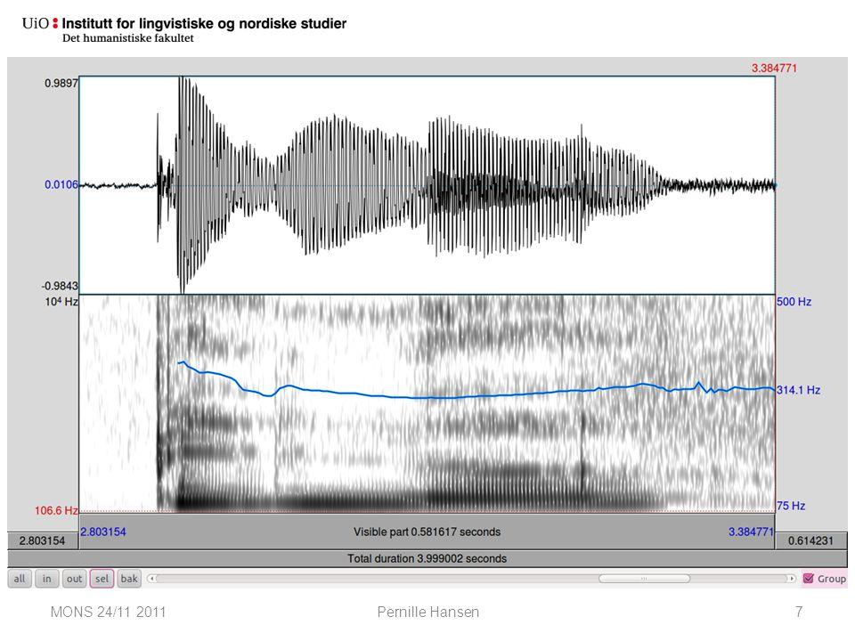 Akustiske definisjoner: praktisk MONS 24/11 2011Pernille Hansen7