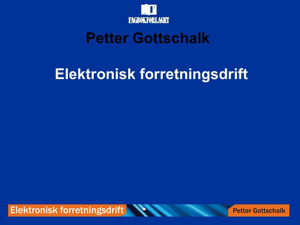 Petter Gottschalk Elektronisk forretningsdrift
