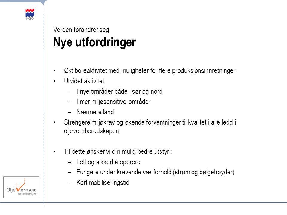 Sentrale utviklingstrekk Mer oljevernutstyr for åpent hav –4 nye havgående lenser og oljeopptakere –utgjør 25% kapasitetsøkning Flere systemer på kjøl –økes fra 4 til 6 områdeberedskapsfartøyer –utgjør 50% økning Rolledeling oljevernberedskap : Operatør - NOFO – IUA –Oljevernberedskap i Barentshavet Kyst- og strandsoneberedskap styrkes Teknologiutvikling for bedre løsninger Videreutvikling av den norske samarbeidsmodellen