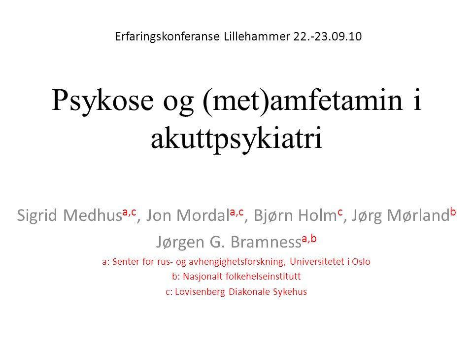 Samarbeidende institusjoner Nasjonalt folkehelseinstitutt Lovisenberg Diakonale Sykehus Sørlandet Sykehus HF, Arendal