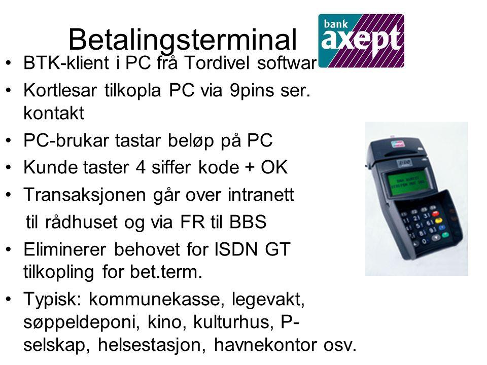 Betalingsterminal BTK-klient i PC frå Tordivel software Kortlesar tilkopla PC via 9pins ser. kontakt PC-brukar tastar beløp på PC Kunde taster 4 siffe