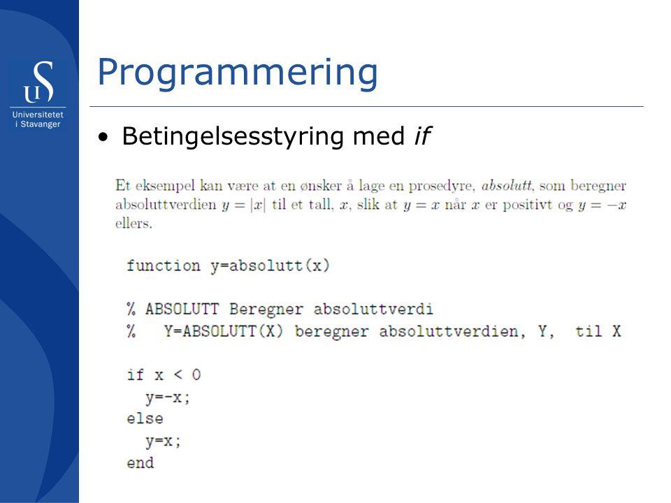 Programmering Betingelsesstyring med if