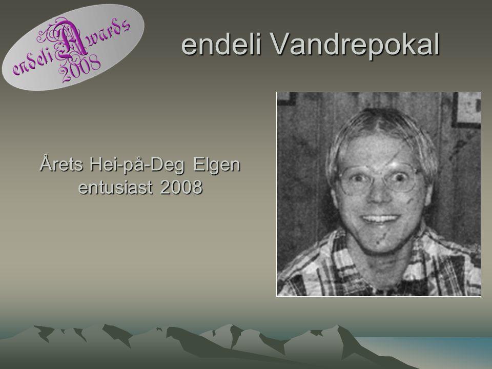 endeli Vandrepokal Årets Hei-på-Deg Elgen entusiast 2008