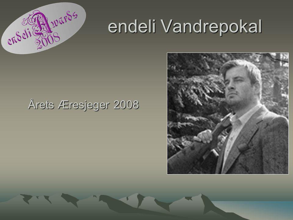 endeli Vandrepokal Årets Æresjeger 2008