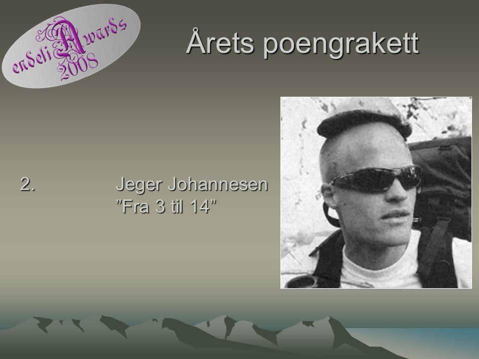 """Årets poengrakett 2. Jeger Johannesen """"Fra 3 til 14"""""""