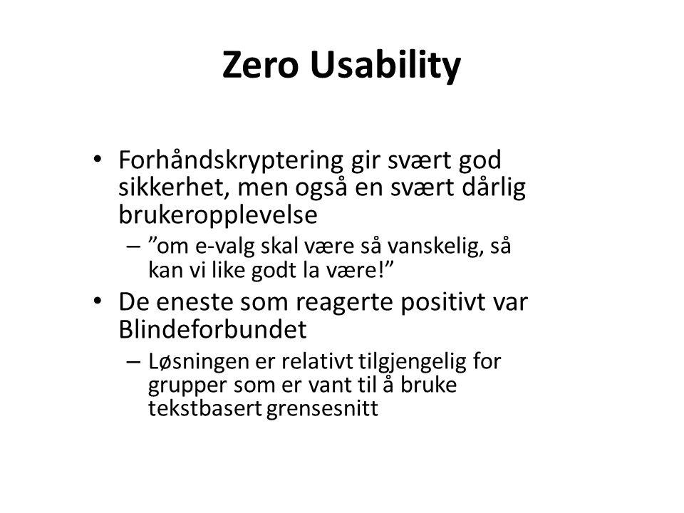 """Zero Usability Forhåndskryptering gir svært god sikkerhet, men også en svært dårlig brukeropplevelse – """"om e-valg skal være så vanskelig, så kan vi li"""