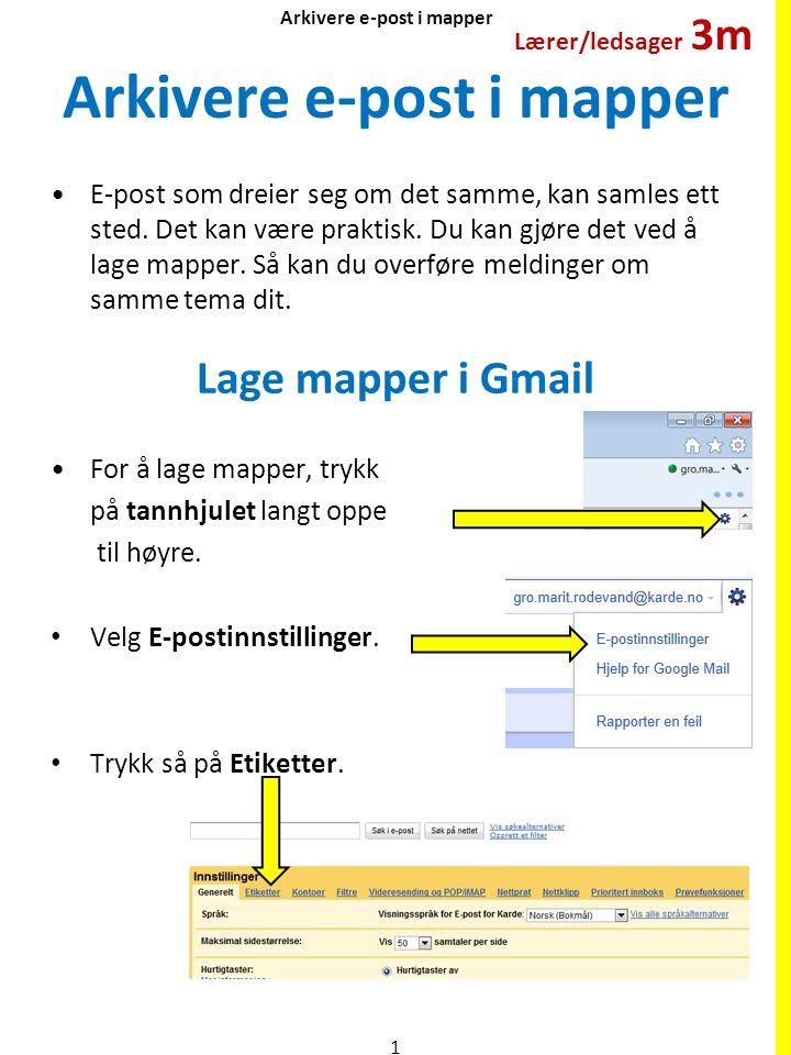 Arkivere e-post i mapper E-post som dreier seg om det samme, kan samles ett sted. Det kan være praktisk. Du kan gjøre det ved å lage mapper. Så kan du