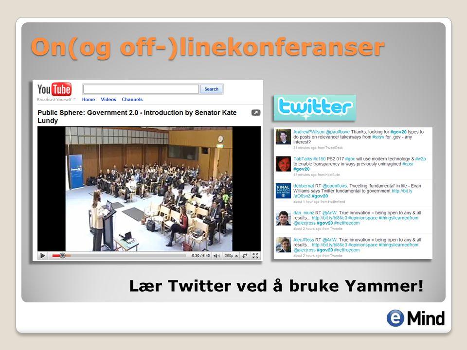 On(og off-)linekonferanser Lær Twitter ved å bruke Yammer!