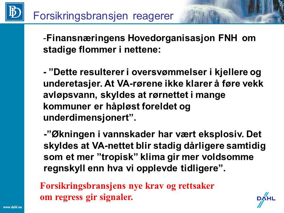 """www.dahl.no Forsikringsbransjen reagerer -Finansnæringens Hovedorganisasjon FNH om stadige flommer i nettene: - """"Dette resulterer i oversvømmelser i k"""