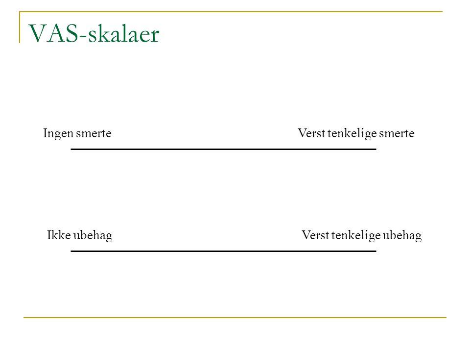 Smertemåling Terskel- og toleransemålinger Visuell-analoge skalaer (VAS) Beskrivende adjektiver (rangert) Psykofysiske målinger Fysiologiske målinger Smerterelatert atferd
