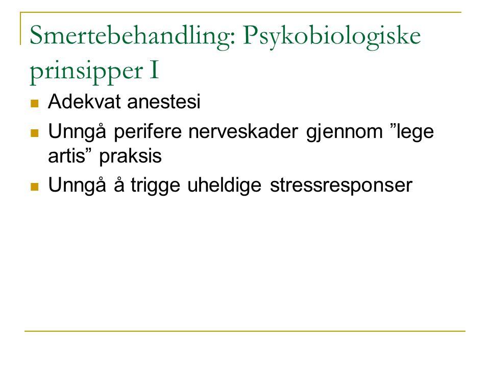 Smerte FØR BEHRETT ETTER BEH ETTER 3 MND STERK FRYKT IKKE FRYKT (Kent, 1984)