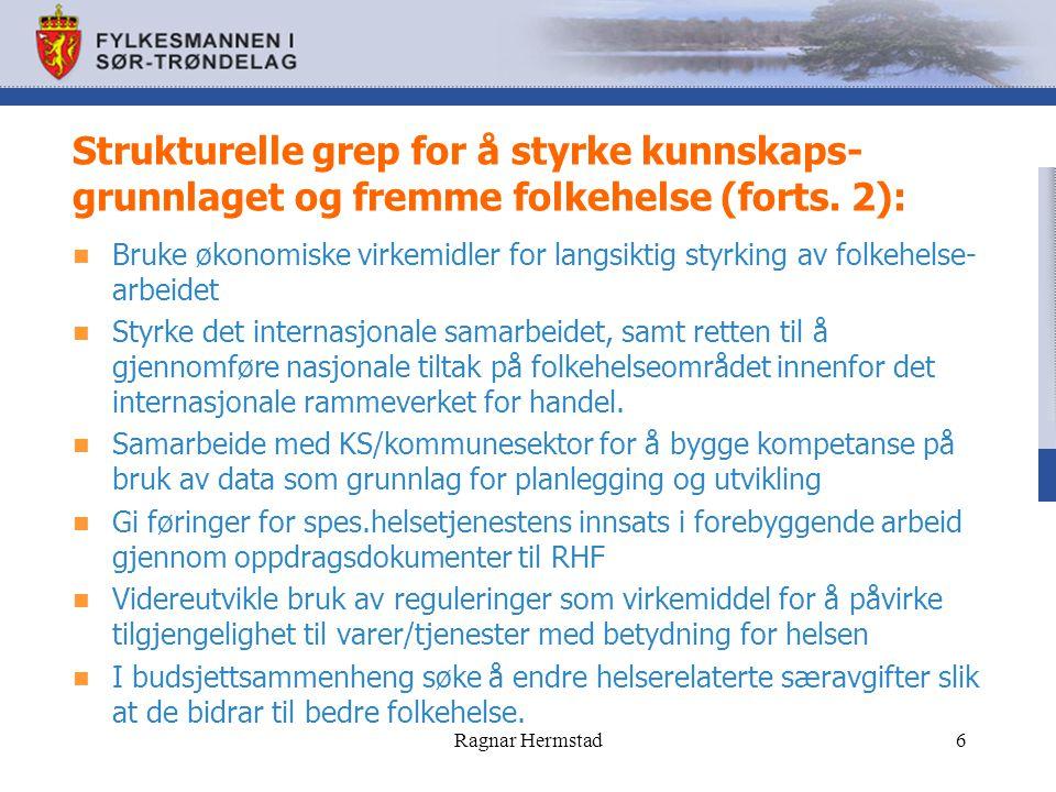 Strukturelle grep for å styrke kunnskaps- grunnlaget og fremme folkehelse (forts. 2): Bruke økonomiske virkemidler for langsiktig styrking av folkehel