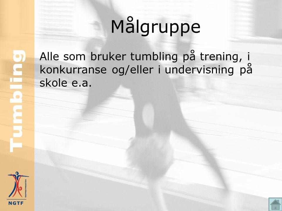 Plassering i NGTFs trenerutdannelse Dette kurset i tumbling, inngår i trener 1 utdannelsen i troppsgymnastikk. Kurset har 8 skoletimers varighet - bes