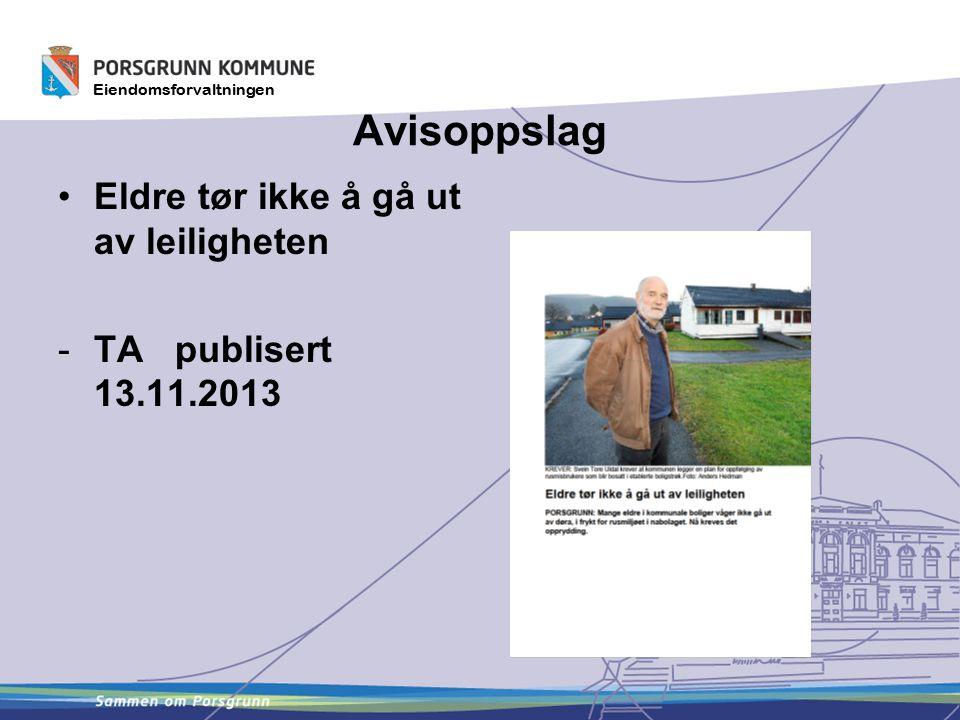 Eiendomsforvaltningen Avisoppslag Eldre tør ikke å gå ut av leiligheten -TA publisert 13.11.2013