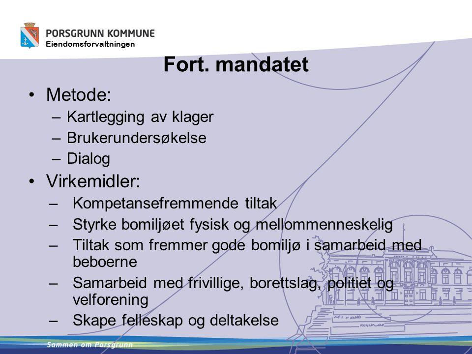 Eiendomsforvaltningen Fort.