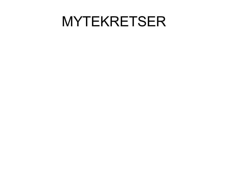 MYTEKRETSER