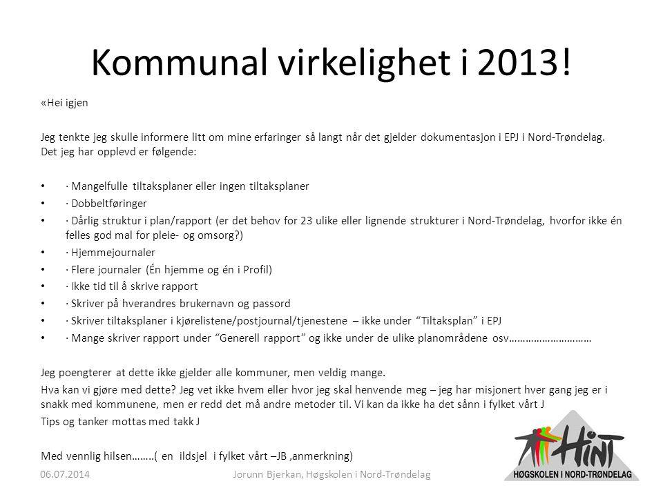 Kommunal virkelighet i 2013.