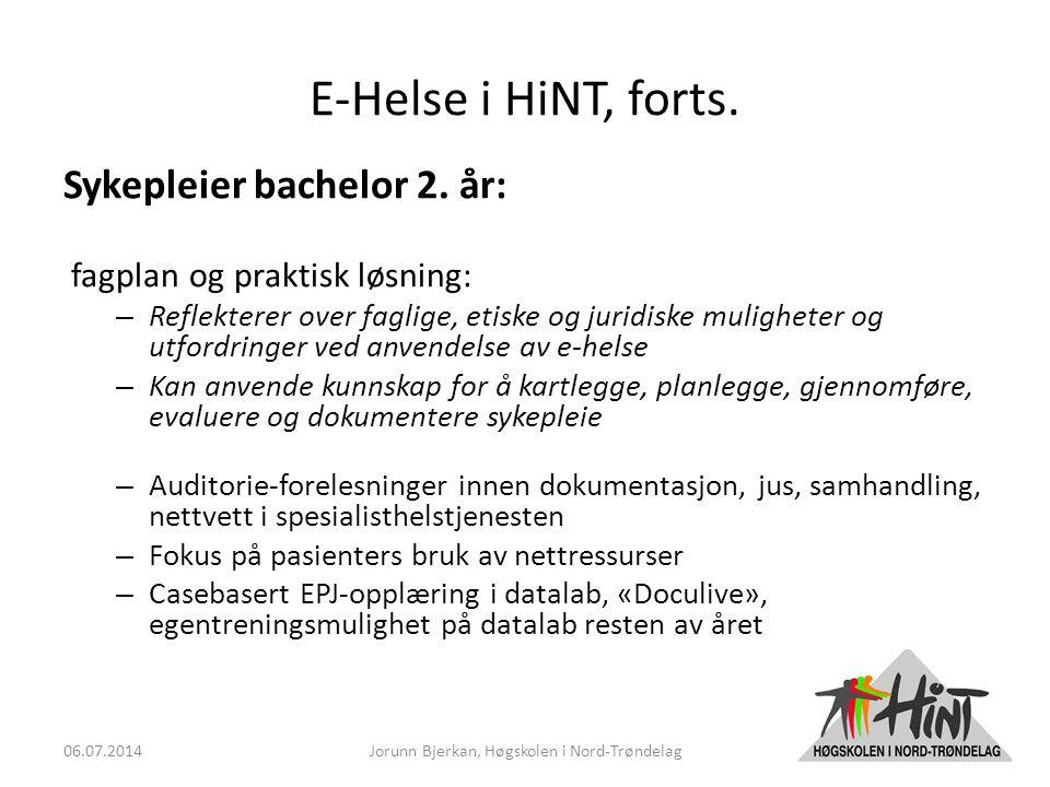 E-Helse i HiNT, forts. Sykepleier bachelor 2.