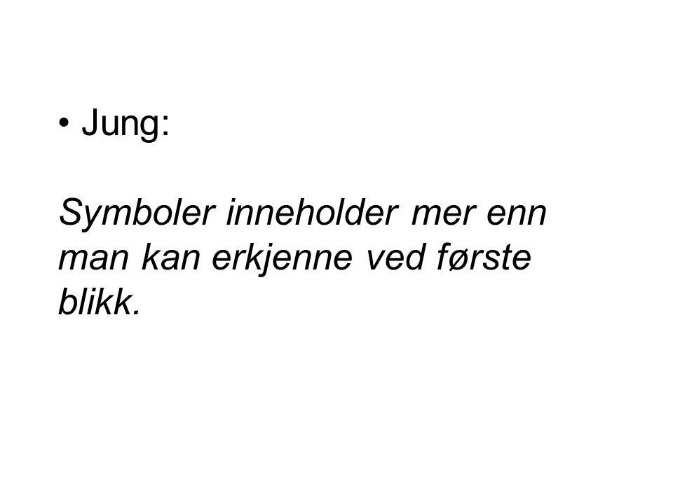 Jung: Symboler inneholder mer enn man kan erkjenne ved første blikk.